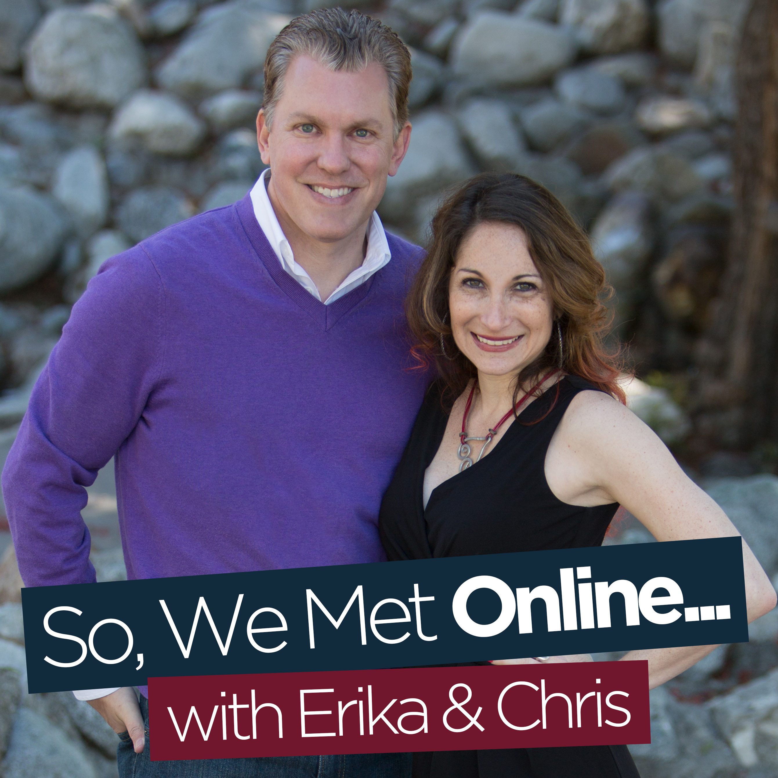 So, We Met Online…